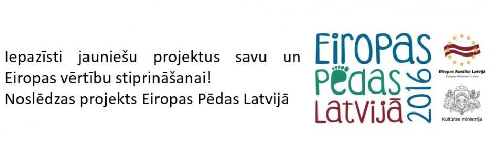 Iepazīsti jauniešu īstenotos Eiropas Pēdu projektus!